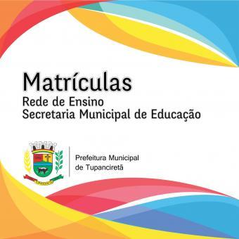 Secretaria da Educação divulga edital de Matrículas para as Escolas Municipais