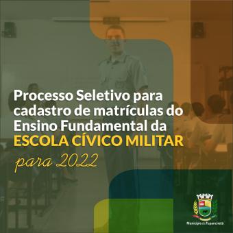Escola Cívico Militar: Processo Seletivo contempla novas vagas e cadastro reserva